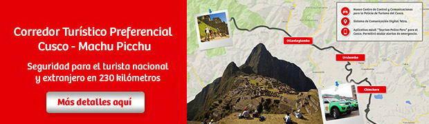 Se activó Segundo Corredor Turístico Preferencial Cusco-Machupicchu-Cusco para brindar seguridad a los turistas